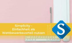 Agentur Schrift-Architekt.de für Beratung, Coaching und Weiterbildung - Blogcover zum Thema simplicity