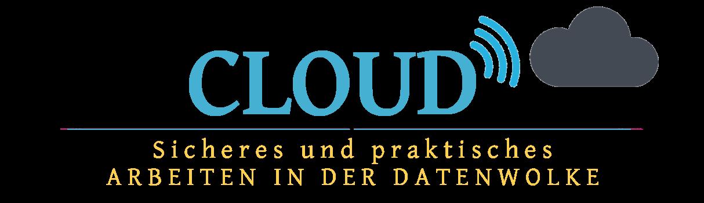 Cloud – Sicheres und praktisches Arbeiten in der Datenwolke