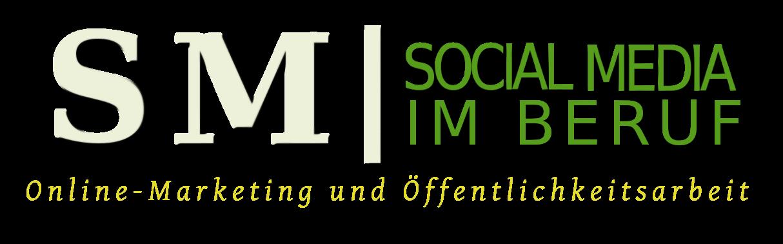 Social Media im Beruf: Online-Marketing und Öffentlichkeitsarbeit