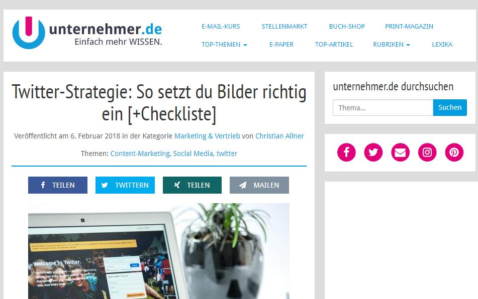Gastbeitrag für Unternehmer.de zu Twitter-Strategie und Einsatz von Bildern.